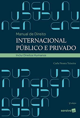 Manual de Direito Internacional Público e Privado