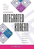 Integrated Korean: Intermediate 2 (Klear Textbook in Korean Language)