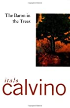 By Italo Calvino - The Baron In The Trees (1st Edition) (2/26/77)