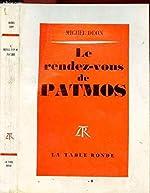 Le rendez-vous de Patmos de Michel Déon