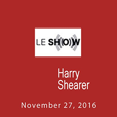 Le Show, November 27, 2016 audiobook cover art