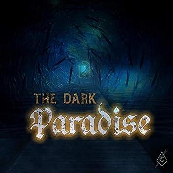 The Dark Paradise
