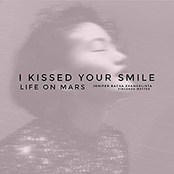 I Kissed Your Smile