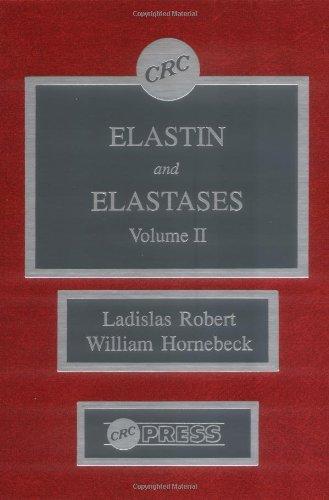 Elastin and Elastases, Volume II