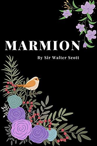 Marmion (Illustrated): classic edition (English Edition)
