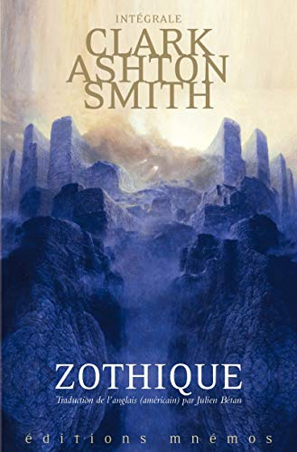 Intégrale Clark Ashton Smith : Zothique