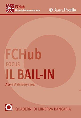 Il bail-in (I Quaderni di Minerva Bancaria Vol. 7) (Italian Edition)