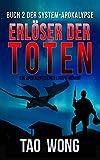 Erlöser der Toten: Ein LitRPG-Apokalypse Roman (Die System-Apokalypse 2) (German Edition)