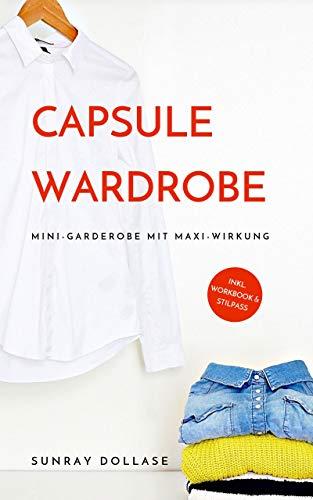 Capsule Wardrobe: Mini-Garderobe mit Maxi-Wirkung