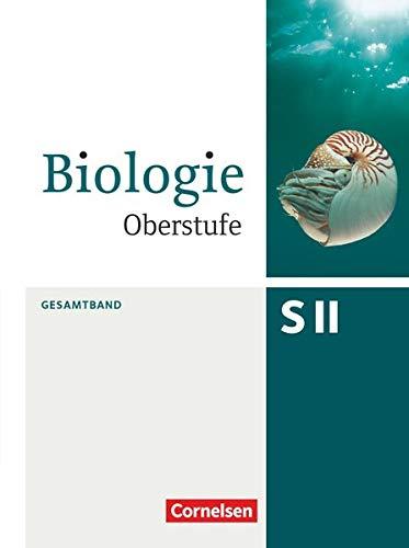 Biologie Oberstufe (3. Auflage) - Allgemeine Ausgabe - Gesamtband: Schülerbuch