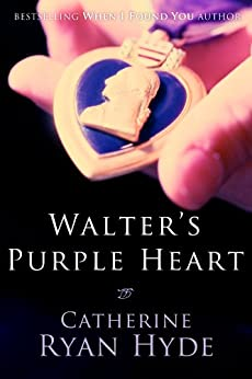 Walter's Purple Heart by [Catherine Ryan Hyde]