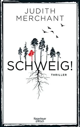 Buchseite und Rezensionen zu 'SCHWEIG!: Thriller' von Judith Merchant