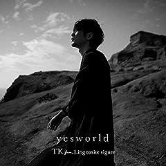 TK from 凛として時雨「yesworld」のCDジャケット
