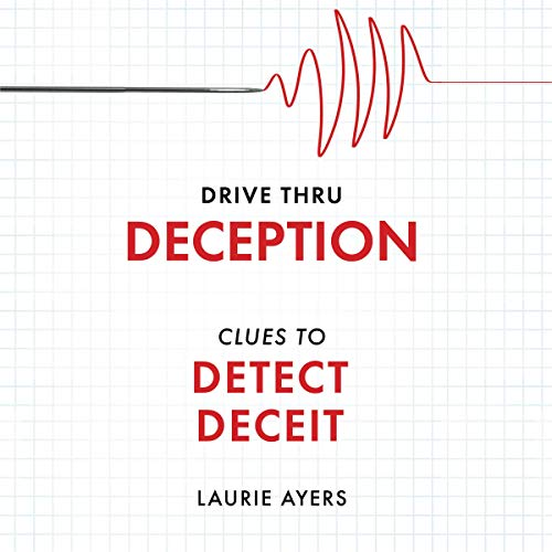 Drive Thru Deception Audiobook By Laurie Ayers cover art
