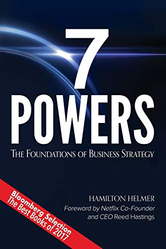7 Powers: The Foundations of Business Strategy