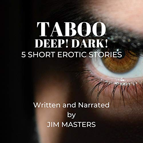 Taboo: Deep! Dark! Audiobook By Jim Masters cover art