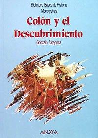 Colón y el Descubrimiento: Colon Y El Descubrimiento (Histo