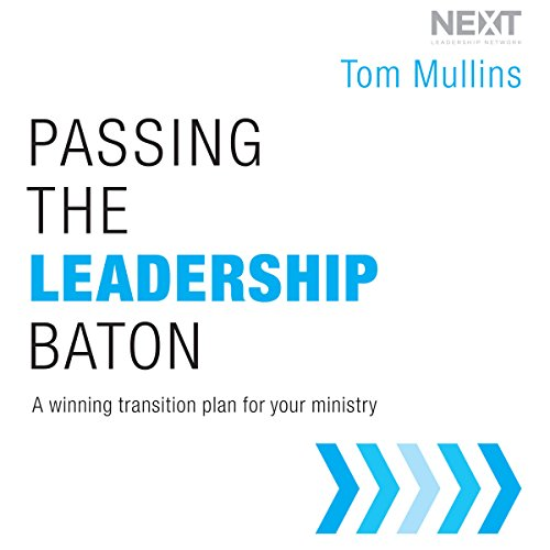 Passing the Leadership Baton audiobook cover art