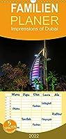 Impressions of Dubai - Familienplaner hoch (Wandkalender 2022 , 21 cm x 45 cm, hoch): Dubai-Impressionen (Monatskalender, 14 Seiten )
