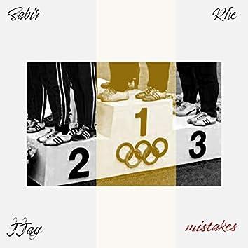 Mistakes (feat. Sabir & JJay)