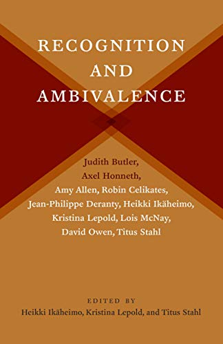 Recognition and Ambivalence (New Directions in Critical Theory Book 77) (English Edition)