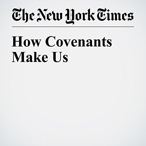 How Covenants Make Us audiobook cover art
