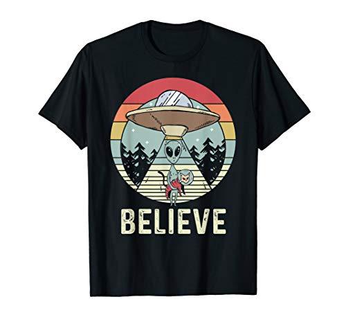 Alien Believe - Alien Shirt Gift For Alien Believer T-Shirt