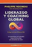 Liderazgo y coaching global: Un enfoque integrado para enfrentar los desafíos de hoy (Profesional)
