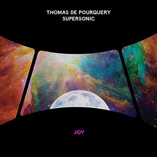 Thomas de Pourquery & Supersonic
