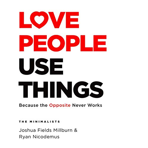 Couverture de Love People, Use Things