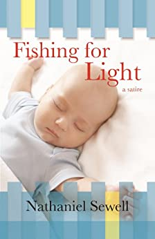 Fishing for Light by [Nathaniel Sewell]