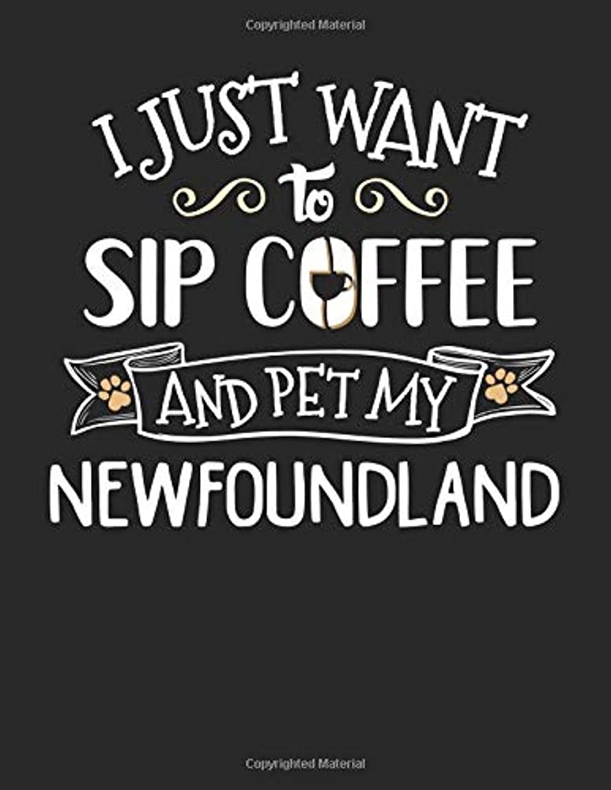 I Just Want to Sip Coffee and Pet My Newfoundland: 8.5x11 Newfoundland Dog Notebook Journal College Ruled Paper for Men & Women