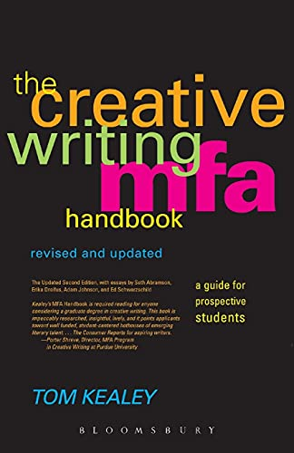 Compare Textbook Prices for Creative Writing Mfa Handbook: A Guide for Prospective Graduate Students Revised & Updated Revised and Updated Edition Edition ISBN 9780826428868 by Kealey, Tom