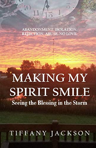 Making My Spirit Smile: Seeing the Blessing in the Storm