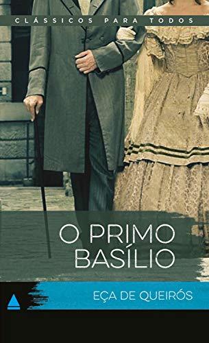 O Primo Basílio (Coleção Clássicos para Todos)