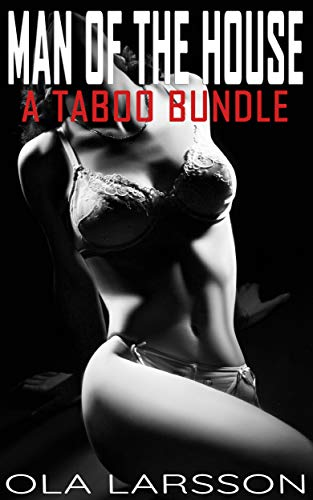 Man Of The House: A Taboo Bundle (English Edition)