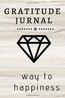 Gratitude jurnal: 99 days way to happiness