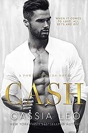 Cash: A Steamy Fake Fiancé Romance: A Power Players Stand-Alone Novel