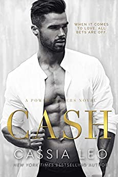 Cash: A Steamy Fake Fiancé Romance: A Power Players Stand-Alone Novel by [Cassia Leo]