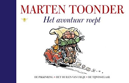 Het avontuur roept (Alle verhalen van Olivier B. Bommel en Tom Poes Book 30) (Dutch Edition)