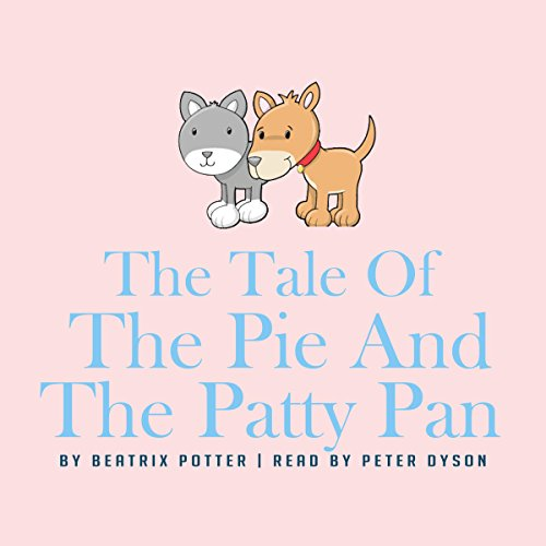 『The Tale of the Pie and the Patty-Pan』のカバーアート