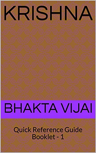 Krishna : Quick Reference Guide Booklet - 1 (World Famous Vedic Personalities)