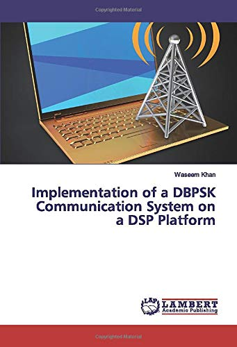 Implementation of a DBPSK Communication System on a DSP Platform