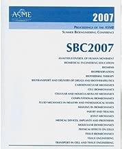 Proceedings of ASME Summer Bioengineering Conference 2007