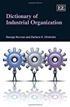 Dictionary of Industrial Organization by George Norman (2014-05-31)