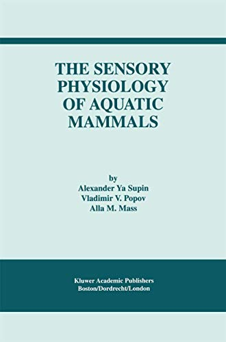The Sensory Physiology of Aquatic Mammals