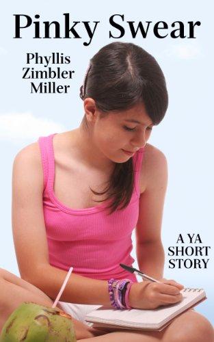 Book: Pinky Swear - A YA Short Story by Phyllis Zimbler Miller