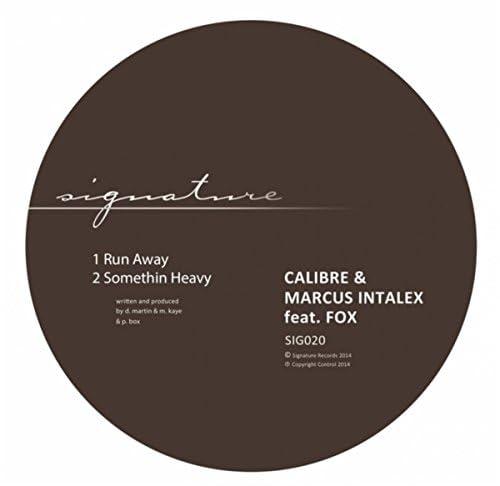 Calibre, Marcus Intalex & Fox