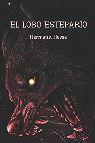 EL LOBO ESTEPARIO: EXISTENCIA PERTURBADA