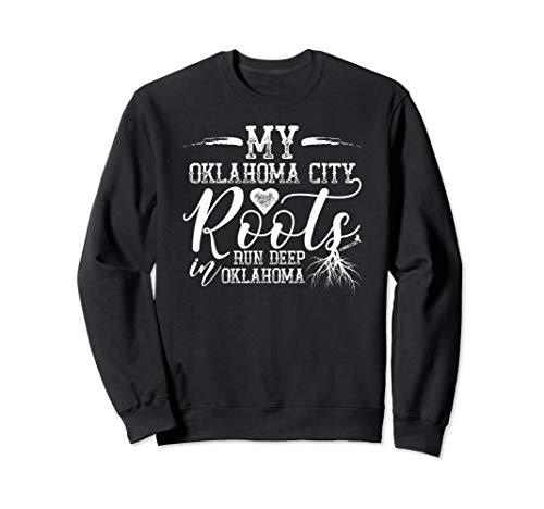 Oklahoma City Oklahoma Roots Sweatshirt